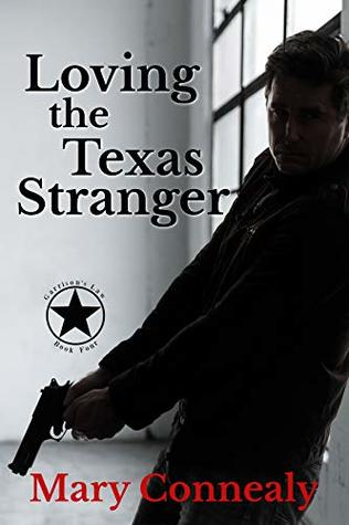 Loving the Texas Stranger (Garrison's Law #4)