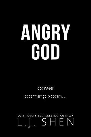Angry God (All Saints High, #3)