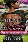 The Gift of Second Chances: A Valentine's Romance (The Styles of Love Book 3)