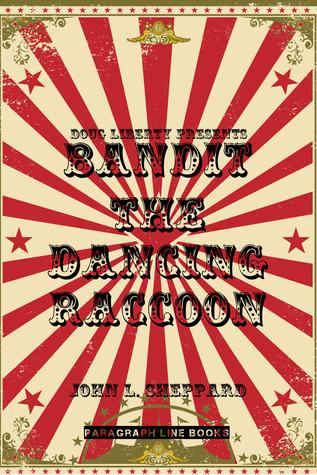Doug Liberty Presents Bandit the Dancing Raccoon