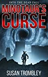 Minotaur's Curse (Into the Dead Fall, #3)