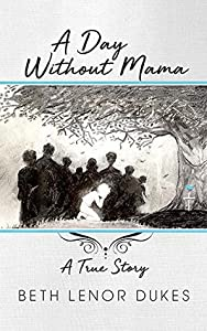 A Day Without Mama (Tom the Good Book 1)