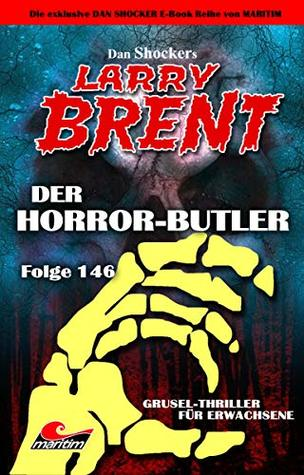 Dan Shocker's LARRY BRENT 146 – Der Horror-Butler