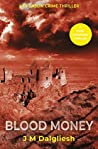 Blood Money (Dark Yorkshire #4)