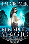 Rekindled Magic (Thorne Witches, #5)