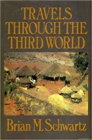 Travels Through The Third World