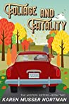 Foliage and Fatality (The Mystery Sisters Book 2)