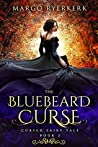 The Bluebeard Curse (Cursed Fairy Tale, #2)
