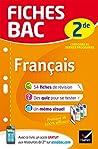 Fiches bac Français 2de : fiches de révision Seconde