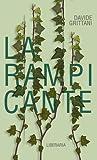 La rampicante by Davide Grittani