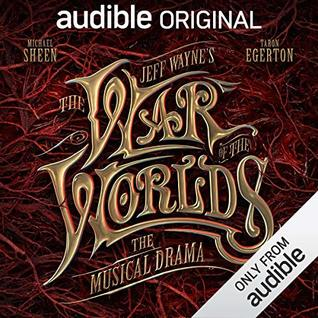 Jeff Wayne's The War of The Worlds by H.G. Wells