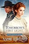 Tomorrow's First Light (Texas Promise #1)