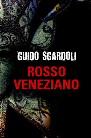 Rosso veneziano by Guido Sgardoli