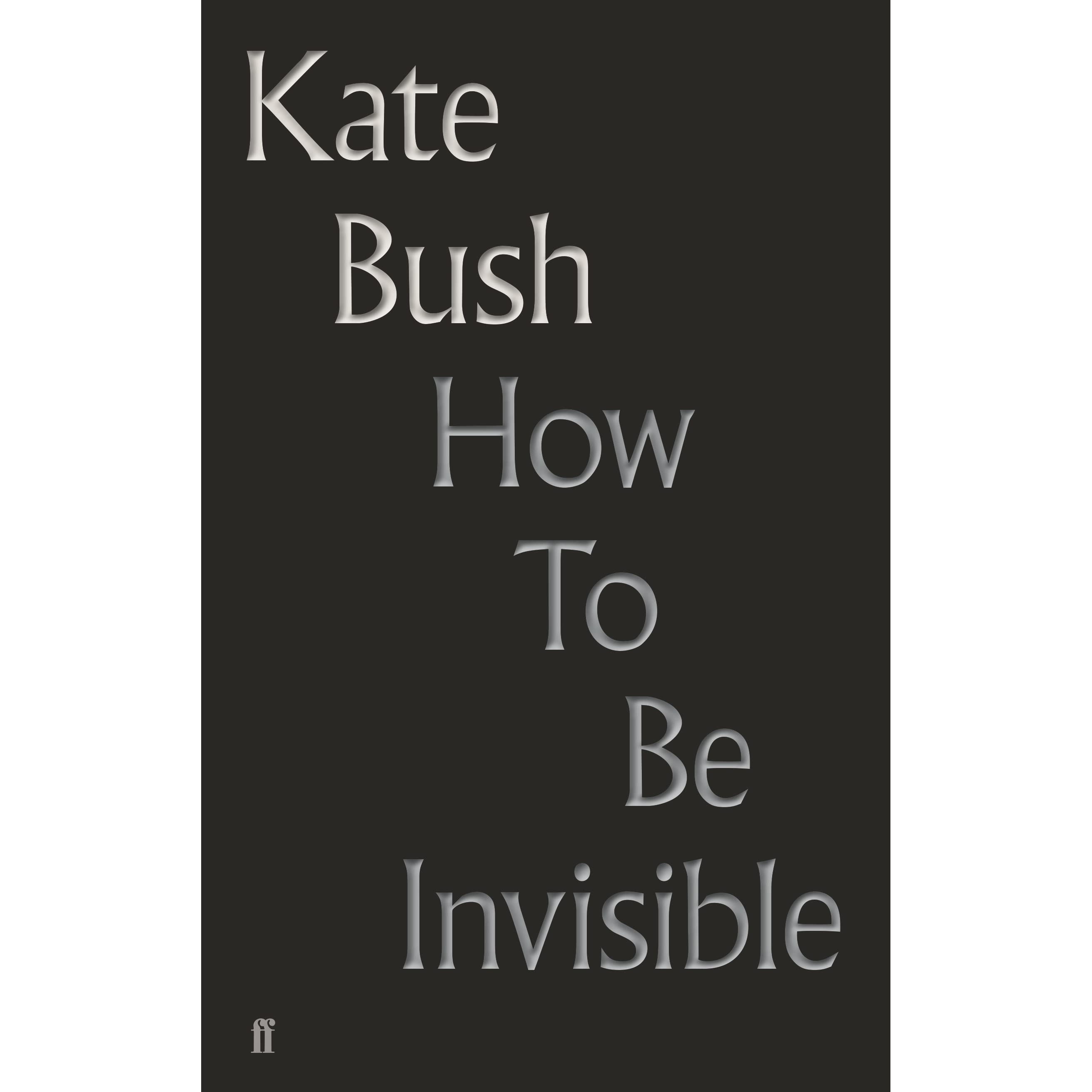 How To Be Invisible by Kate Bush