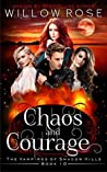 Chaos and Courage (The Vampires of Shadow Hills #10)