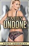 Emily Undone