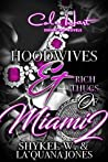 Hoodwives & Rich Thugs of Miami 2