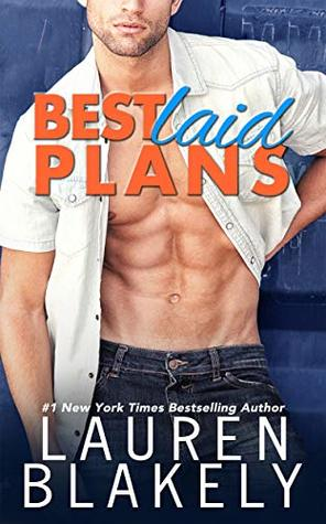 Best Laid Plans (Lucky in Love, #1)