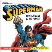 Superman: Doomsday and Beyond: A BBC Full-Cast Radio Drama