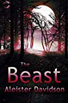 The Beast Complete Series: A Werewolf Horror Books 1-3