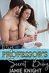 My Professor's Secret Baby (His Secret Baby, #3)