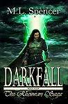 Darkfall (The Rhenwars Saga Book 4)
