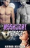Moonlight Ménage