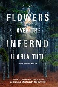 Flowers Over the Inferno (Teresa Battaglia, #1)