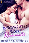 Wrong Bed, Right Roommate (Accidental Love #1)