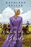 The Farmer's Bride (An Amish Brides of Birch Creek Novel Book 2)