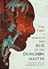 Rise of the Dungeon Master: Gary Gygax e la creazione di D&D