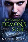 To Caress a Demon's Soul (Love and Magic, #1.5)