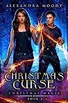 Christmas Curse (Christmas Magic  #3)