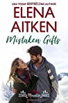 Mistaken Gifts (Castle Mountain Lodge, #3)