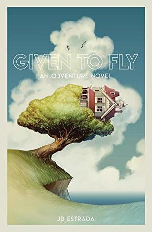 Given to Fly by J.D. Estrada