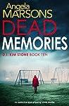 Dead Memories (D.I. Kim Stone, #10)