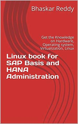 Linux book for SAP Basis and HANA Administration: Get the