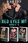 Red Eyes MC #4-6