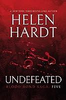 Undefeated (Blood Bond Saga #13-15)