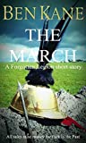 The March: A Forgotten Legion short story (Forgotten Legion Chronicles)
