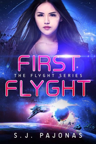 First Flyght by S.J. Pajonas