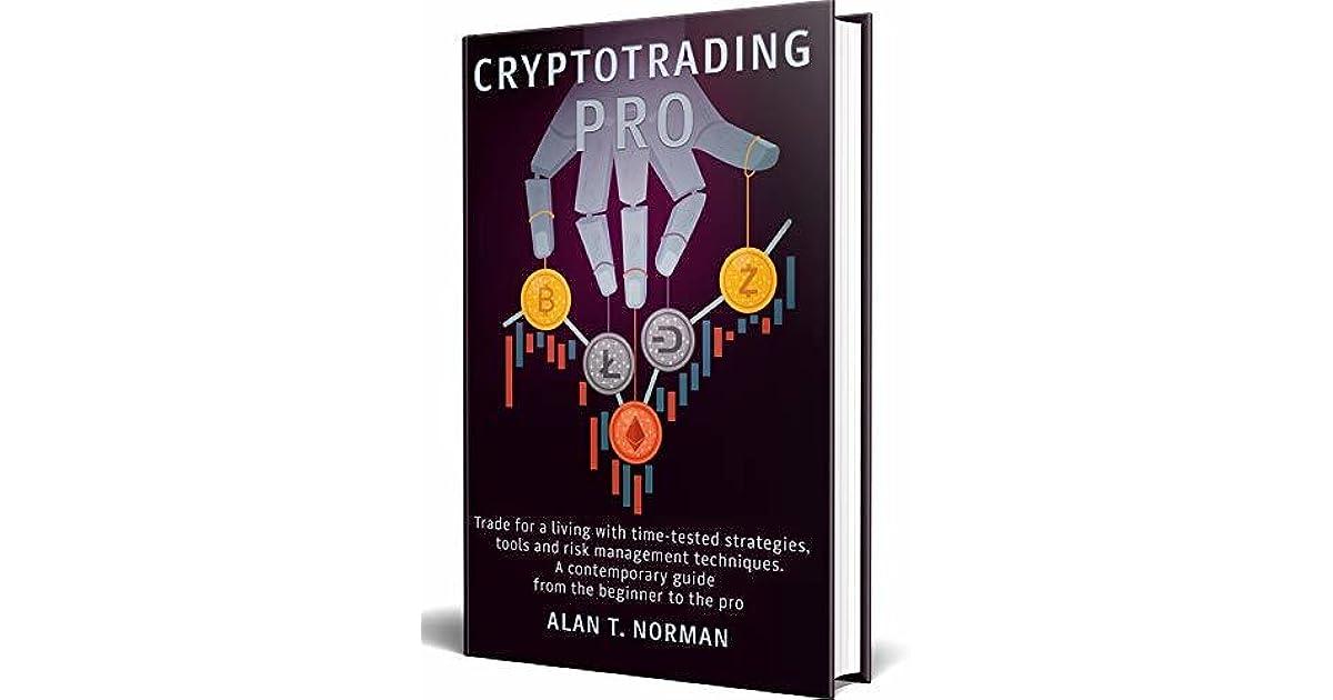 como fazer o comércio de bitcoin crypto trading pro alan t norman