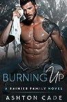 Burning Up (Rainier Family #3)