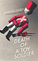 Death of a Toy Soldier (Vintage Toyshop Mystery, #1)