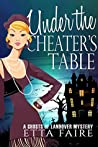 Under the Cheaters Table (A Ghosts of Landover Mystery Book 4)