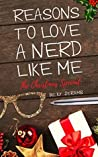 Reasons To Love A Nerd Like Me - The Christmas Special (Love Stories)
