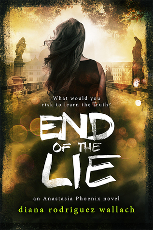 End of the Lie (Anastasia Phoenix, #3)