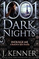 Indulge Me (Stark Ever After #6.3)