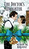 The Doctor's Daughter (Christmas Holiday Extravaganza)