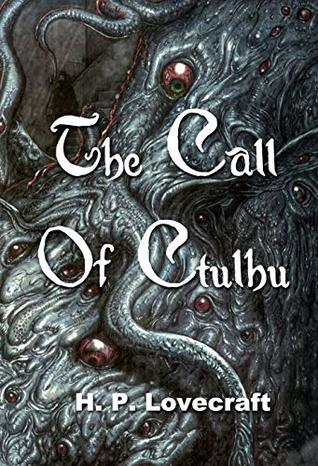 The Call Of Ctulhu by H.P. Lovecraft